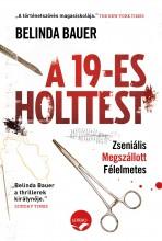 A 19-ES HOLTTEST - Ekönyv - BAUER, BELINDA