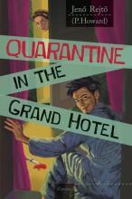 QUARANTINE IN THE GRAND HOTEL (VESZTEGZÁR A GRAND HOTELBEN - ANGOL) - Ebook - REJTŐ JENŐ
