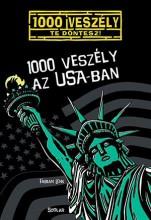1000 VESZÉLY AZ USA-BAN - Ekönyv - LENK, FABIAN