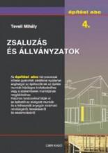 ZSALUZÁS ÉS ÁLLVÁNYZATOK - ÉPÍTÉSI ABC 4. - Ekönyv - TEVELI MIHÁLY