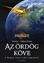 AZ ÖRDÖG KÖVE - A MAGYAR FAUST TITKOS HAGYATÉKA - Ebook - GÁBOR ENDRE,PIERROT
