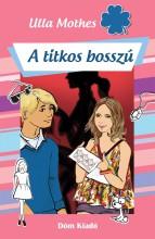 A TITKOS BOSSZÚ - Ekönyv - MOTHES, ULLA
