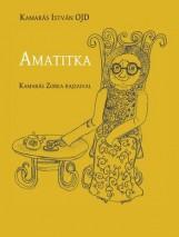 AMATITKA - Ekönyv - KAMARÁS ISTVÁN OJD