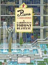 PIERRE A LABIRINTUSNYOMOZÓ - A LABIRINTUS-TORONY REJTÉLYE - Ekönyv - MARUYAMA, CHIHIRO