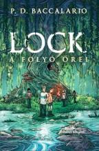LOCK - A FOLYÓ ŐREI - Ebook - BACCALARIO, P.D.