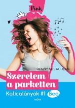 SZERELEM A PARKETTEN - KATICALÁNYOK 1. BEA - Ekönyv - MCLACHLAN, JENNY