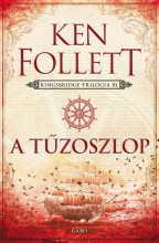 A TŰZOSZLOP - KINGSBRIDGE-TRILÓGIA 3. - Ekönyv - FOLLETT, KEN