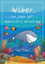 Wilber the whale calf's adventures in distant seas - Ekönyv - Lőrincz Judit Lívia