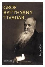 BESZÁMOLÓM - Ekönyv - GRÓF BATTHYÁNY TIVADAR