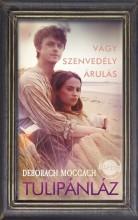 TULIPÁNLÁZ - Ekönyv - MOGGACH, DEBORAH