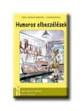 HUMOROS ELBESZÉLÉSEK - ANGOL IRODALOM EREDETIBEN - MAGYARÁZATOKKAL - Ekönyv - STRUCC KÖNYVKIADÓ ÉS SZOLGÁLTA