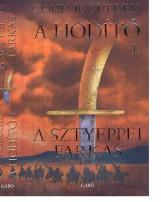 A SZTYEPPEI FARKAS - A HÓDÍTÓ 1. - Ekönyv - IGGULDEN, CONN