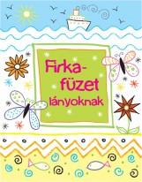 FIRKAFÜZET LÁNYOKNAK - Ekönyv - KOSSUTH KIADÓ ZRT.