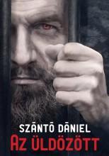 AZ ÜLDÖZÖTT - Ekönyv - SZÁNTÓ DÁNIEL