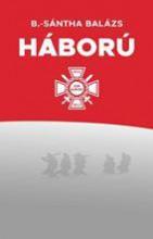 A HÁBORÚ - Ekönyv - B.-SÁNTHA BALÁZS