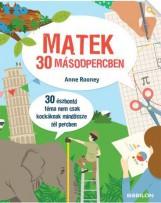 MATEK 30 MÁSODPERCBEN - Ekönyv - ROONEY, ANNE
