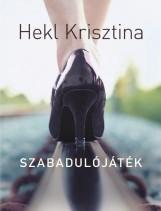 SZABADULÓJÁTÉK - Ekönyv - HEKL KRISZTINA