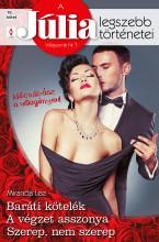 A Júlia legszebb történetei 18. kötet (Nőcsábász a vőlegényem!) - Ekönyv - Miranda Lee, Miranda Lee, Miranda Lee