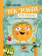 TÖK MAGDA KALANDJAI - Ekönyv - GÁTI ISTVÁN