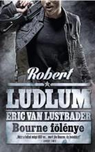 BOURNE FÖLÉNYE - Ekönyv - LUDLUM, ROBERT-VAN LUSTBADER, ERIC
