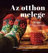 AZ OTTHON MELEGE - HYGGE: A BOLDOGSÁG DÁN RECEPTJE - Ebook - JACKSON, JOHNNY-LARSEN, ELIAS