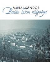 BUDÁN LAKNI VILÁGNÉZET (ÚJ BORÍTÓ, SZÜRKE, 2017) - Ekönyv - MÁRAI SÁNDOR
