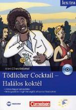 TÖDLICHER COCKTAIL - HALÁLOS KOKTÉL - KRIMI CD-MELLÉKLETTEL - Ebook - MAXIM KÖNYVKIADÓ KFT.