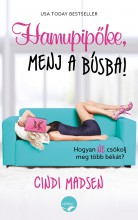 HAMUPIPŐKE, MENJ A BÚSBA! - Ekönyv - MADSEN, CINDI
