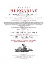 NOTITIA HUNGARIAE NOVAE HISTORICO GEOGRAPHICA… IV. - Ekönyv - MATTHIAS BEL (BÉL MÁTYÁS)