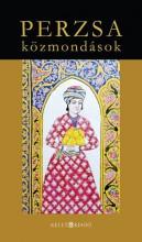 PERZSA KÖZMONDÁSOK - Ekönyv - KELET KIADÓ