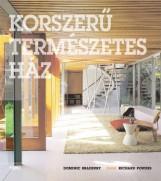 KORSZERŰ TERMÉSZETES HÁZ - Ekönyv - BRADBURY, DOMINIC