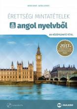 ÉRETTSÉGI MINTATÉTELEK ANGOL NYELVBŐL -80 KÖZÉPSZINTŰ TÉTEL CD-VEL 2017 - Ekönyv - BATÁR ANIKÓ, DR. BATÁR LEVENTE