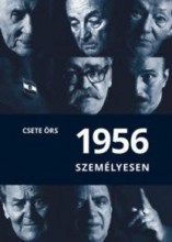 1956 SZEMÉLYESEN - Ekönyv - CSETE ÖRS