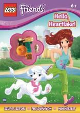 LEGO FRIENDS - HELLO HEARTLAKE! + AJÁNDÉK MINIFIGURÁVAL - Ekönyv - MÓRA KÖNYVKIADÓ