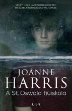 A St. Oswald fiúiskola - Ekönyv - Joanne Harris
