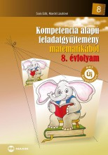 KOMPETENCIA ALAPÚ FGY. MATEMATIKÁBÓL 8. ÉVF. (ÚJ!, MX-262/1) - Ekönyv - MARÓTI LÁSZLÓNÉ, SOÓS EDIT