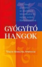 GYÓGYÍTÓ HANGOK - Ekönyv - TENZIN WANGYAL RINPOCSE