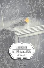 EGY SZÁL SÁRGA RÓZSA - MEMOÁR - Ekönyv - KOCZAK, ANNA