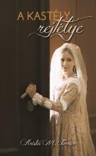 A kastély rejtélye - Ebook - Kristin M. Furrier