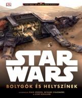 STAR WARS - BOLYGÓK ÉS HELYSZÍNEK - Ekönyv - KOLIBRI / STAR WARS