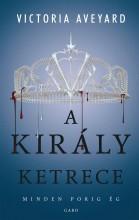 A KIRÁLY KETRECE - A VÖRÖS KIRÁLYNŐ 3. - Ekönyv - AVEYARD, VICTORIA