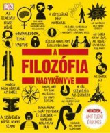 A FILOZÓFIA NAGYKÖNYVE - MINDEN, AMIT TUDNI ÉRDEMES - Ekönyv - HVG KÖNYVEK