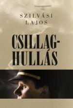 CSILLAGHULLÁS - Ekönyv - SZILVÁSI LAJOS