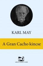 A Gran Cacho kincse - Ekönyv - Karl May