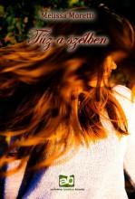 Tűz a szélben - Ekönyv - Melissa Moretti