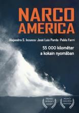 NARCOAMERICA - 55 000 KILOMÉTER A KOKAIN NYOMÁBAN - Ekönyv - INZUNZA, ALEJANDRA S. - PARDO, JOSÉ LUIS