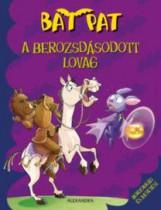 A BEROZSDÁSODOTT LOVAG - BAT PAT - Ekönyv - ROBERTO PAVANELLO