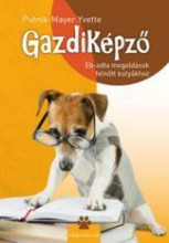 GAZDIKÉPZŐ - EB-ADTA MEGOLDÁSOK FELNŐTT KUTYÁKHOZ - Ebook - PUTNIK-MAYER YVETTE