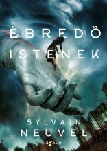 ÉBREDŐ ISTENEK - Ekönyv - NEUVEL, SYLVAIN