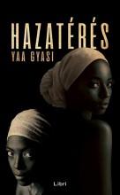 Hazatérés - Ekönyv - Yaa Gyasi